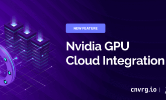 New Nvidia GPU Cloud Integration